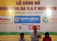 """Giải bóng đá mini """"Vietnam Amateur Football"""" Hồ Chí Minh lần 1-2013"""