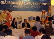 Giải bóng đá Larue Cup 2013