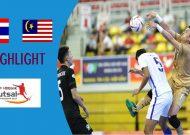 Clip tuyển futsal Thái Lan thắng Malaysia