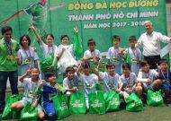 Bế mạc festival bóng đá học đường TPHCM năm học 2017 - 2018, khối Tiểu học