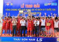 Viettel lần đầu vô địch giải bóng đá U17 quốc gia – cúp Thái Sơn Nam