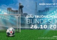 """Đấu trường Penalty Bundesliga: """"Một cú đá bay đến Đức"""""""