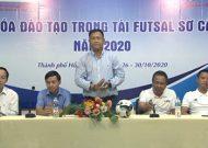 Khai giảng khóa đào tạo trọng tài futsal sơ cấp 2020