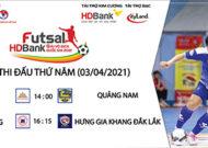 Lượt trận thứ 4 giải Futsal HDBank Vô địch quốc gia 2021