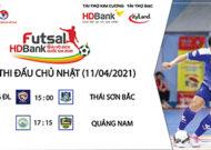 Lịch thi đấu VCK giải Futsal HDBank VĐQG 2021 ngày 11/4