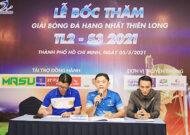 8 đội bóng tranh tài giải hạng nhất Thiên Long TL2- S3 năm 2021